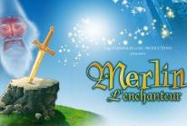 Merlin l'Enchanteur en comédie musicale au Palais des Congrès de Paris
